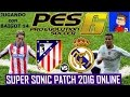 ATL MADRID VS REAL MADRID PES 6 ONLINE CON BAIGOT 14 SUPER SONIC PATCH 2016 mp3