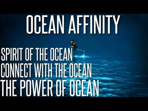 Ultimate Ocean Affinity - Get The Power Of The Ocean - Subliminal Affirmations