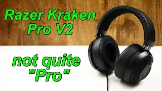 Razer Kraken Pro V2 Review | not quite