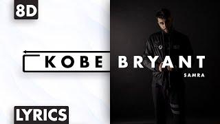 8D AUDIO | Samra - Kobe Bryant (Lyrics)