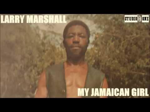 Larry Marshall - My Jamaican Girl