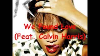 We Found Love (Feat. Calvin Harris) (Speed Up)