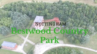BESTWOOD COUNTRY PARK NOTTINGHAMSHIRE