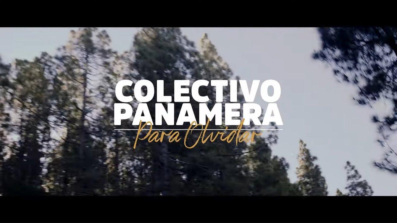 Colectivo Panamera - Para olvidar (Videoclip Oficial)