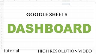 Google Sheets - Dashboard Tutorial - Part 1