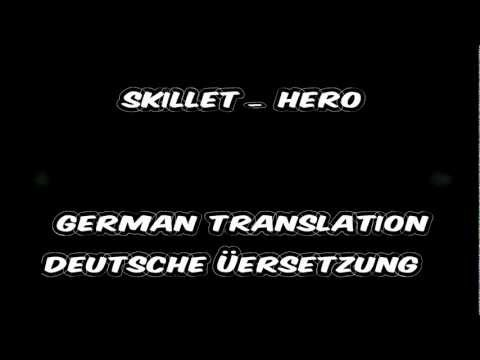 Skillet - Hero (deutsche Übersetzung/german translation)