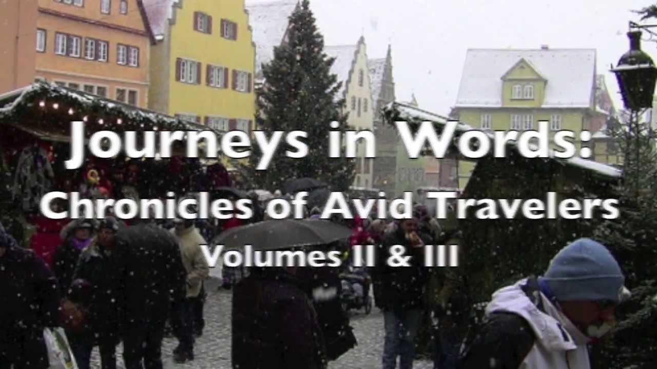 Journeys in Words: Chronicles of Avid Travelers, Volume II