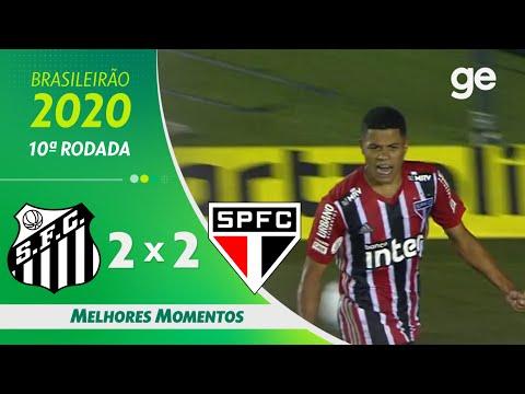 SANTOS 2 X 2 SÃO PAULO | MELHORES MOMENTOS | 10ª RODADA BRASILEIRÃO 2020 | ge.globo