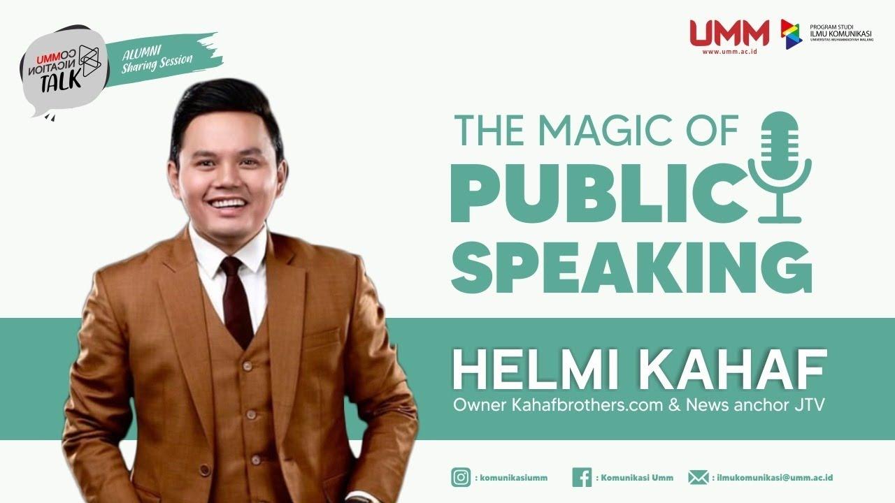 The Magic of Public Speaking - Communication Talk Alumni Sharing Session