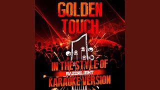 Golden Touch (In the Style of Razorlight) (Karaoke Version)