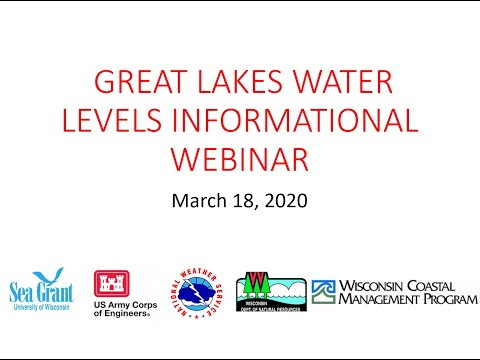 Great Lakes Water Level Informational Webinar – March 18, 2020