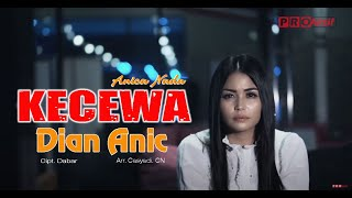 Download lagu DIAN ANIC KECEWA MP3