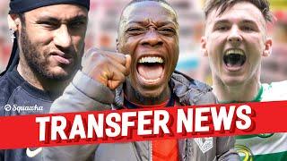 Nicolas Pépé, Neymar, Kieran Tierney TRANSFER NEWS w/Squawka