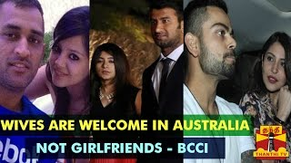 BCCI Allows Indian Players' Wives To Join Them In Australia, Not To Girlfriends