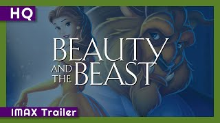 Beauty and the Beast (1991) IMAX Trailer