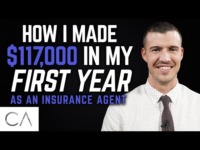 How I Made $117,000 In My First Year As An Insurance Agent