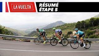 Résumé - Étape 5 - La Vuelta 2017