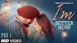 im-better-now---sidhu-moose-wala-snappy-teji-sandhu-latest-punjabi-songs-2019