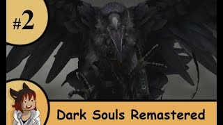 Dark Souls Remastered part 2 - Animoosyo adventure begins