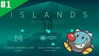 Let's Play Islands - Non-Places (1): Surreal interpretations of the mundane