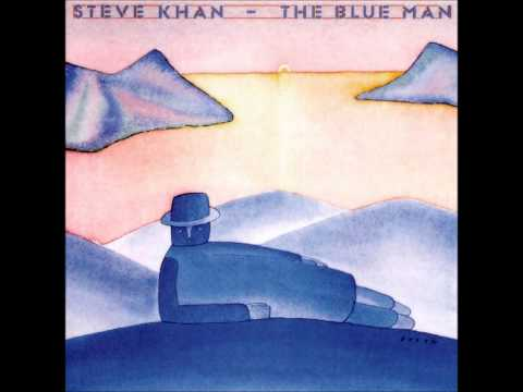 Steve Khan - The Blue Man - full album, HD 1978