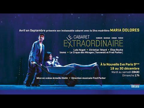 ★ Teaser Le Cabaret Extraordinaire Nouvelle Eve Décembre 2018 ★
