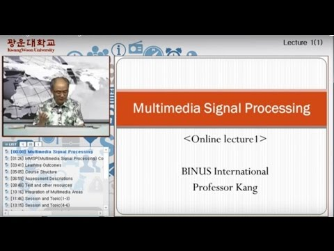 Multimedia Signal Processing Lecture 1