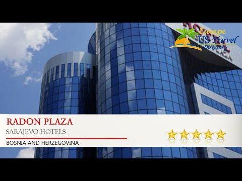 Radon Plaza - Sarajevo Hotels, Bosnia and Herzegovina