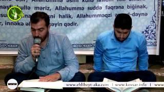 Hacı Ruslan və Hacı Rahib Ramazan 6-ci gun Quran tilavəti (6-cı cuz)