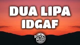 Download lagu Dua Lipa IDGAF