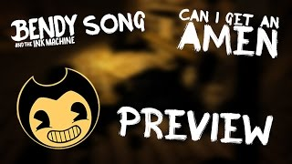 BENDY CHAPTER TWO SONG (Gospel of Dismay) PREVIEW! | DAGames