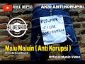 BLUESKID Malu Maluin Anti Korupsi Official Music Video