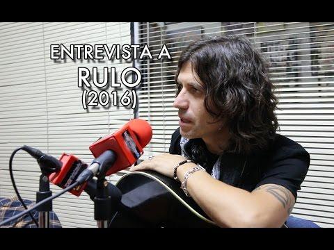 Entrevista a Rulo - 2016