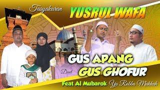 Video DUET GUS APANG & GUS GHOFUR feat AL MUBAROK - YA ROBBA MAKKAH download MP3, 3GP, MP4, WEBM, AVI, FLV September 2017