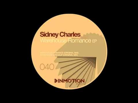 Sidney Charles - Warehouse Romance |Inmotion Music|