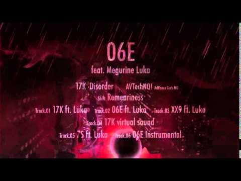 06E feat. Megurine Luka