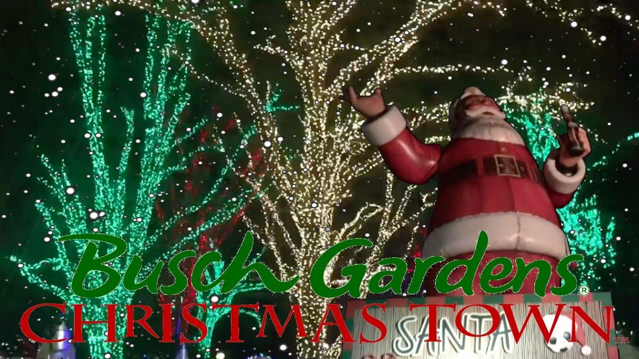 Busch Gardens Christmas Town 2016 Highlights Youtube