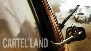 Cartel Land - Official Trailer