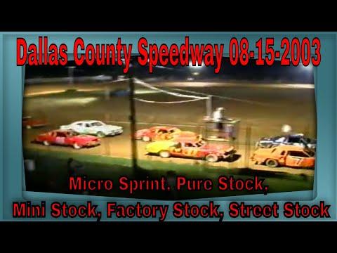 Dallas County Speedway 08-15-2003 Micro Sprint, Pure Stock, Mini Stock, Factory Stock, Street Stock