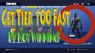 Get Fortnite Tier 100 Fast Season 4 by NOT WINNING! | Level Up Tips and Tricks | Omega Grind