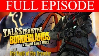 Tales from the Borderlands Episode 5 Full Episode PC Gameplay Vault of the Traveler HD