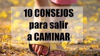10 consejos para salir a caminar