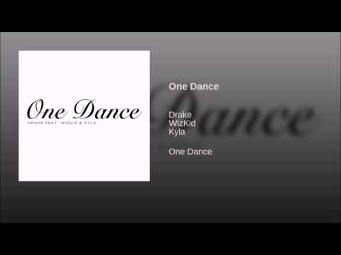 Drake - One Dance (Explicit) feat. Wizkid & Kyla