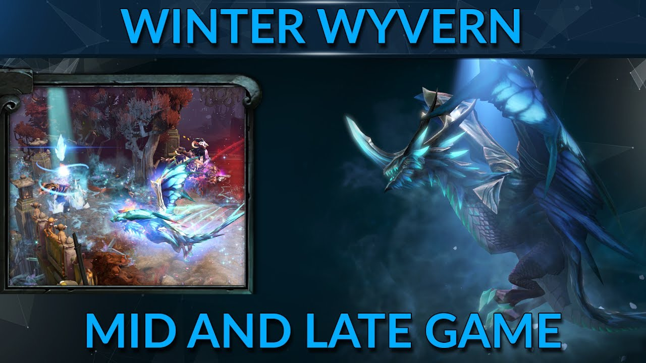 winter wyvern mid and late game dota 2 pro guide gameleap