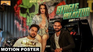 Single Relation (Motion Poster) James | White Hill Music