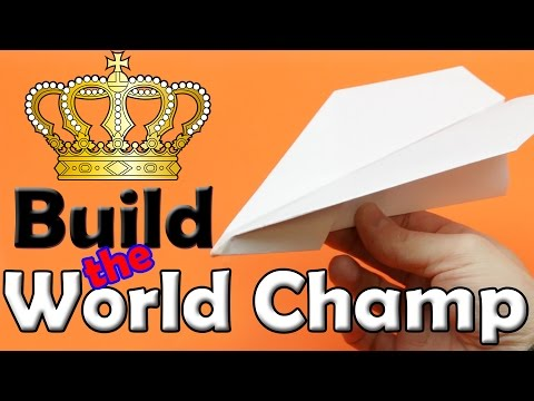 Build a WORLD CHAMPION Paper Airplane