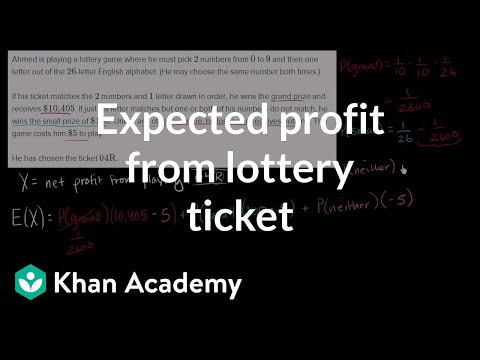 Expected profit from lottery ticket | Probability and Statistics | Khan Academy