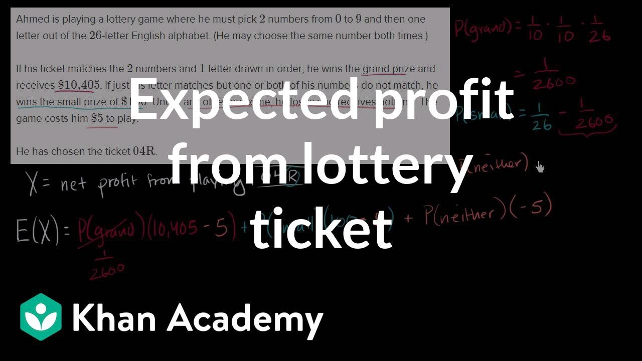 Expected profit from lottery ticket (video) | Khan Academy