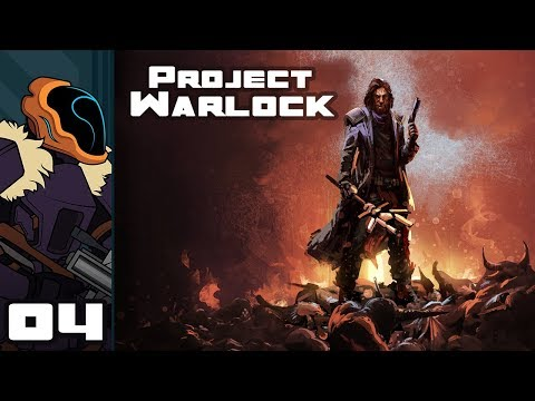 Let's Play Project Warlock - PC Gameplay Part 4 - Run'N'Gun