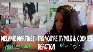 melanie martinez tag you re it milk cookies mv reaction video